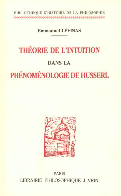THEORIE DE L'INTUITION DANS LA PHENOMENOLOGIE DE HUSSERL