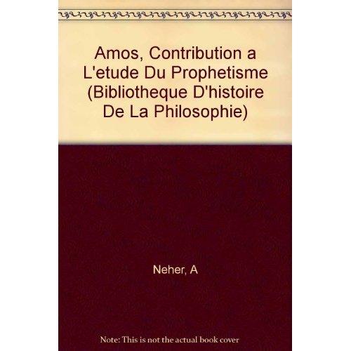 AMOS CONTRIBUTION A L'ETUDE DU PROPHETISME