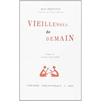 VIEILLESSE DE DEMAIN