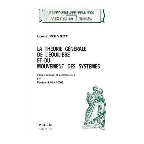LA THEORIE GENERALE DE L'EQUILIBRE ET DU MOUVEMENT DES SYSTEMES