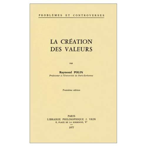 LA CREATION DES VALEURS