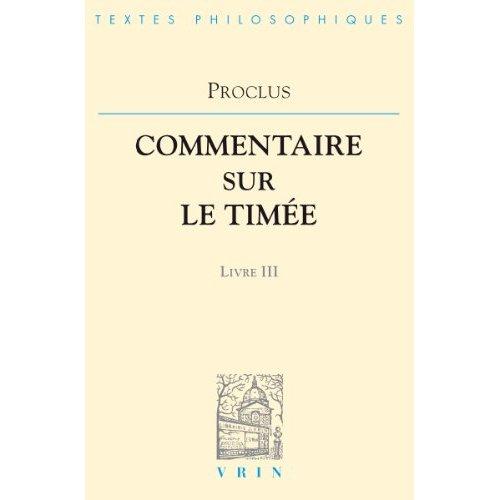 COMMENTAIRES SUR LE TIMEE T III,  LIVRE 3