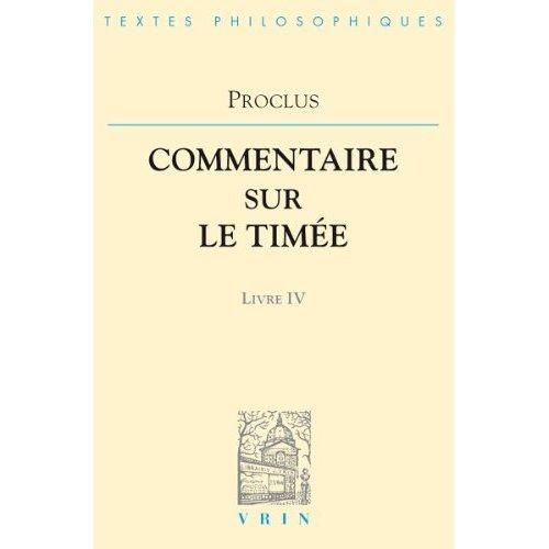 COMMENTAIRES SUR LE TIMEE T IV,  LIVRE 4