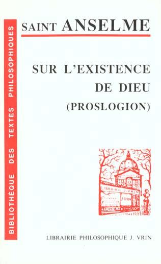SUR L EXISTENCE DE DIEU (PROSLOGION)