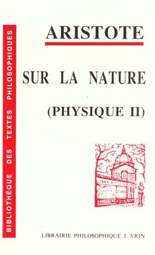 SUR LA NATURE PHYSIQUE II