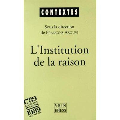 L' INSTITUTION DE LA RAISON LA REVOLUTION CULTURELLE DE THERMIDOR