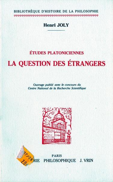 ETUDES PLATONICIENNES LA QUESTION DES ETRANGERS