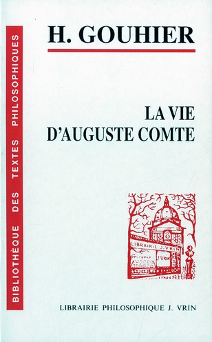LA VIE D'AUGUSTE COMTE
