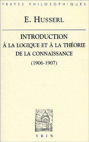 INTRODUCTION A LA LOGIQUE ET A LA THEORIE DE LA CONNAISSANCE