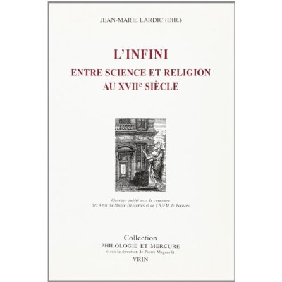 L'INFINI ENTRE SCIENCE ET RELIGION AU XVIIE SIECLE