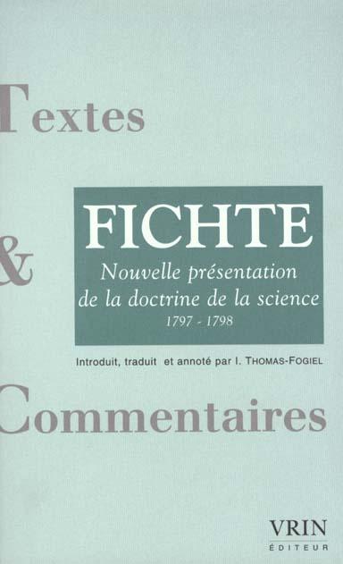NOUVELLE PRESENTATION DE LA DOCTRINE DE LA SCIENCE 1797-1798