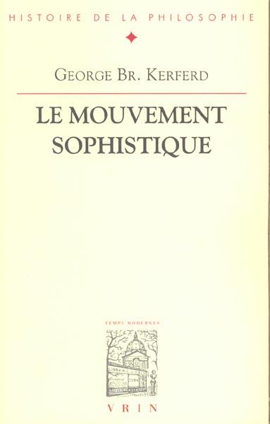 LE MOUVEMENT SOPHISTIQUE
