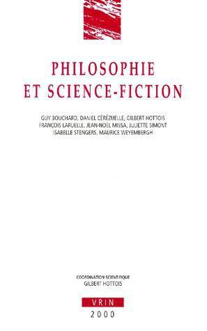 ANN UNIV BRUXELLES 2000,  PHILOSOPHIE ET SCIENCE FICTION