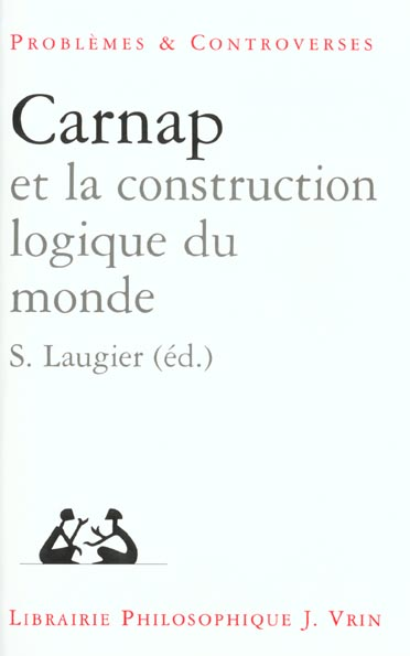 CARNAP ET LA CONSTRUCTION DU MONDE