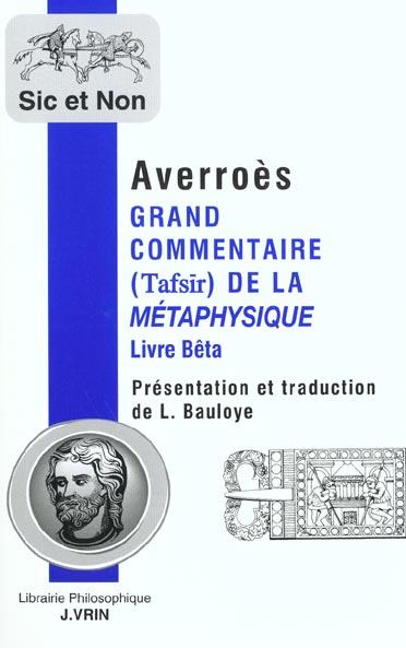 GRAND COMMENTAIRE DE LA METAPHYSIQUE D'ARISTOTE LIVE BETA