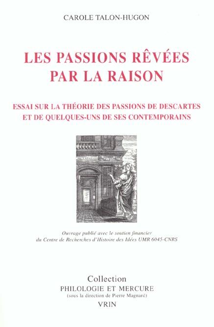 LES PASSIONS REVEES PAR LA RAISON