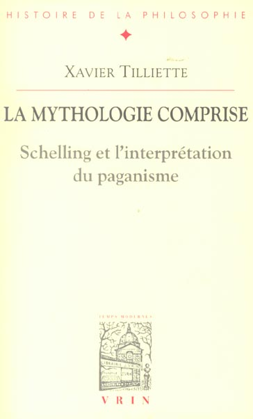 LA MYTHOLOGIE COMPRISE SCHELLING ET L INTERPRETATION DU PAGANISME