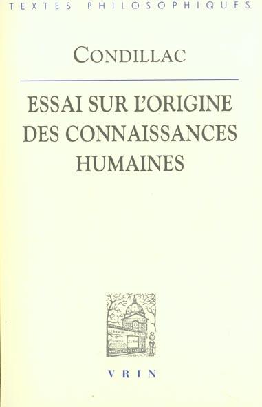 ESSAI SUR L'ORIGINE DES CONNAISSANCES HUMAINES