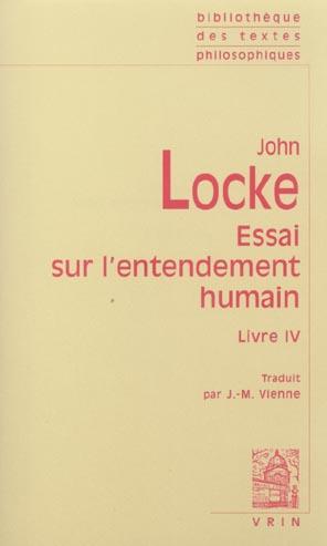 ESSAI PHILOSOPHIQUE CONCERNANT L'ENTENDEMENT HUMAIN (LIVRE IV)