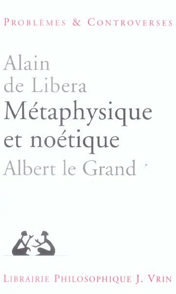 METAPHYSIQUE ET NOETIQUE ALBERT LE GRAND