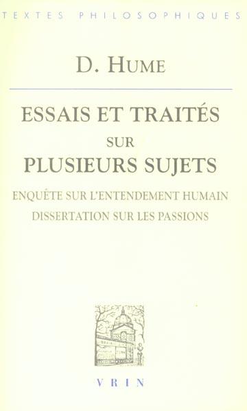ESSAIS ET TRAITES III  ENQUETE SUR L ENTENDEMENT HUMAIN, DISSERTATION SUR LES PASSIONS