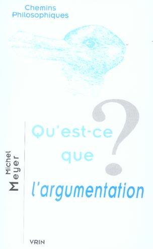 QU'EST-CE QUE L'ARGUMENTATION?