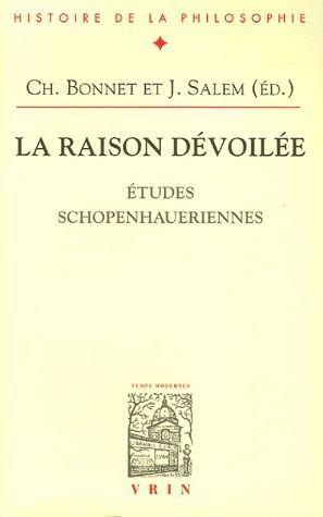 LA RAISON DEVOILEE ETUDES SCHOPENHAUERIENNES