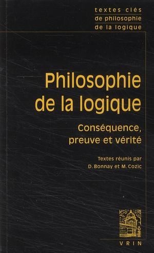 TEXTES CLES DE PHILOSOPHIE DE LA LOGIQUE