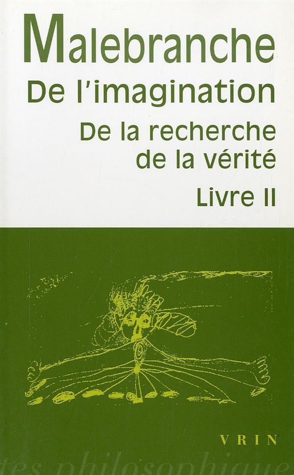 DE L IMAGINATION DE LA RECHERCHE DE LA VERITE, LIVRE II