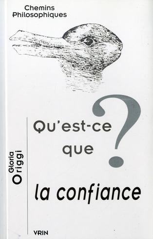 QU EST-CE QUE LA CONFIANCE?