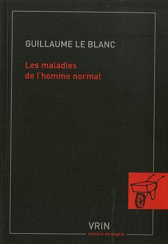 LES MALADIES DE L'HOMME NORMAL