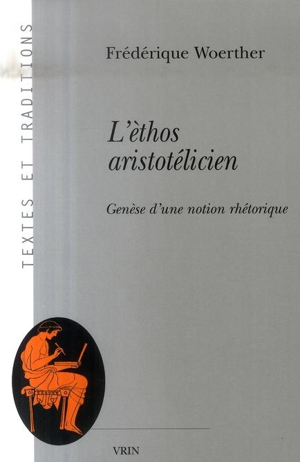 L ETHOS ARISTOTELICIEN