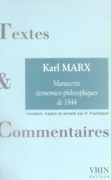 LES MANUSCRITS ECONOMICO-PHILOSOPHIQUE DE 1844