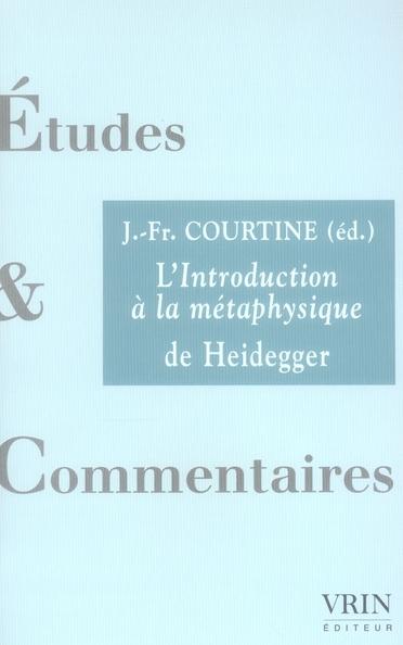 L'INTRODUCTION A LA METAPHYSIQUE DE HEIDEGGER