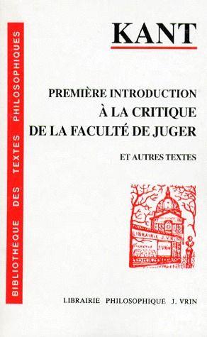 PREMIERE INTRODUCTION A LA CRITIQUE DE LA FACULTE DE JUGER (1789)
