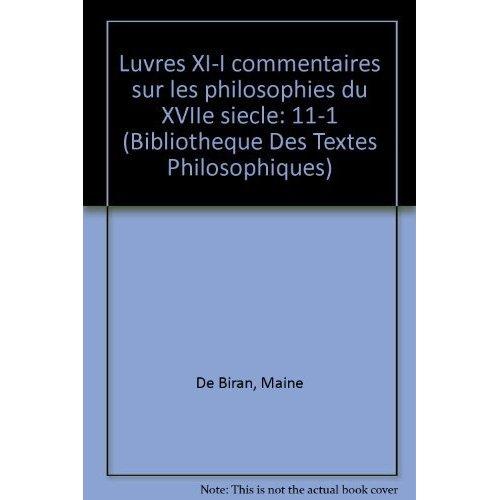 OEUVRES COMPLETES T XI-1,  COMMENTAIRES SUR LES PHILOSOPHIES DU XVIIE SIECLE