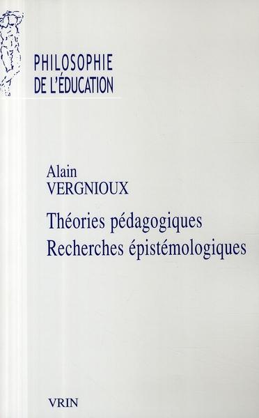 THEORIES PEDAGOGIQUES, RECHERCHES EPISTEMOLOGIQUES