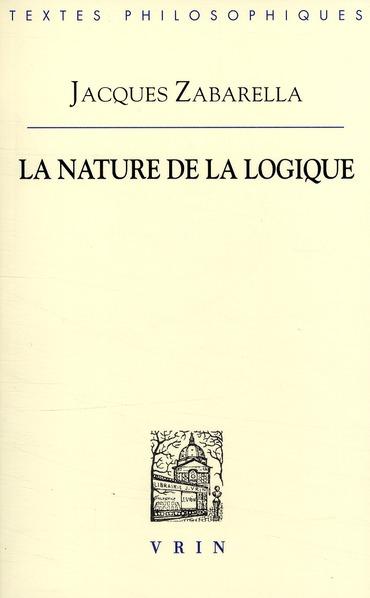 LA NATURE DE LA LOGIQUE EN DEUX LIVRES