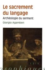 LE SACREMENT DU LANGAGE ARCHEOLOGIE DU SERMENT
