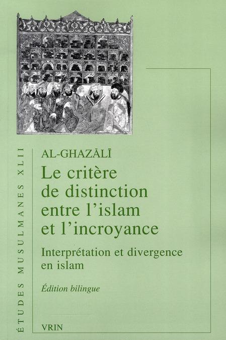 LE CRITERE DE DISTINCTION ENTRE L ISLAM ET L INCROYANCE