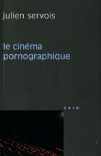 LE CINEMA PORNOGRAPHIQUE