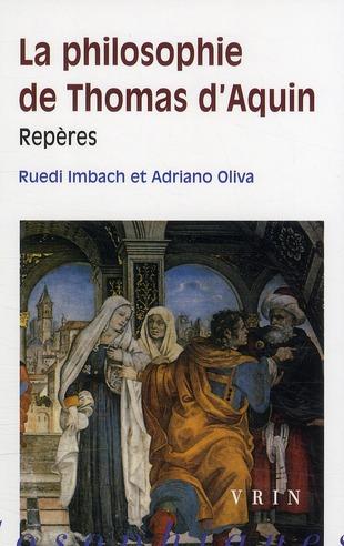 LA PHILOSOPHIE DE THOMAS D AQUIN REPERES