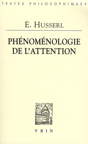 PHENOMENOLOGIE DE L'ATTENTION