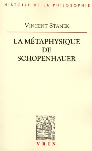 LA METAPHYSIQUE DE SCHOPENHAUER