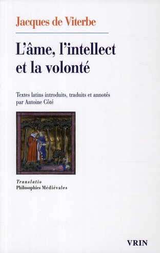 L AME, L INTELLECT ET LA VOLONTE