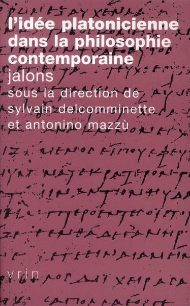 L IDEE PLATONICIENNE DANS LA PHILOSOPHIE CONTEMPORAINE JALONS