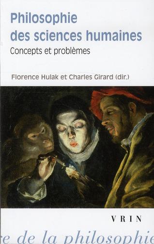 PHILOSOPHIE DES SCIENCES HUMAINES I CONCEPTS ET PROBLEMES