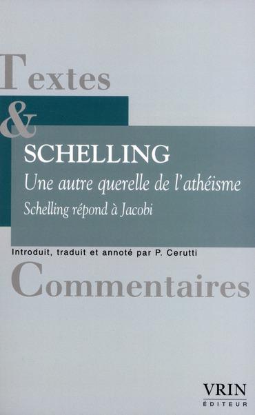 UNE AUTRE QUERELLE DE L ATHEISME SCHELLING REPOND A JACOBI
