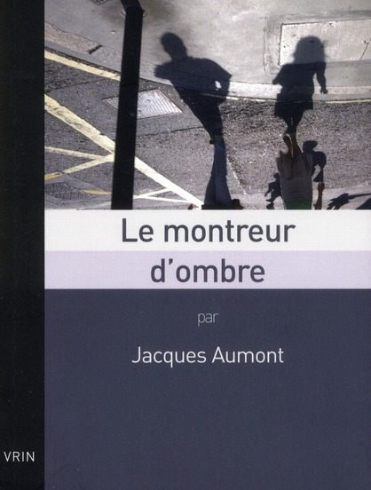 LE MONTREUR D OMBRE