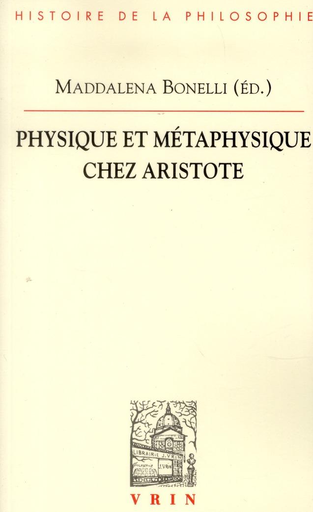 PHYSIQUE ET METAPHYSIQUE CHEZ ARISTOTE
